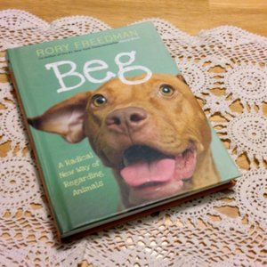 Beg, Animal Rights and what we can do to help
